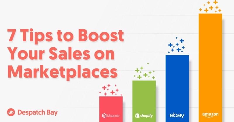 7 Tips to Boost Your Sales on Marketplaces
