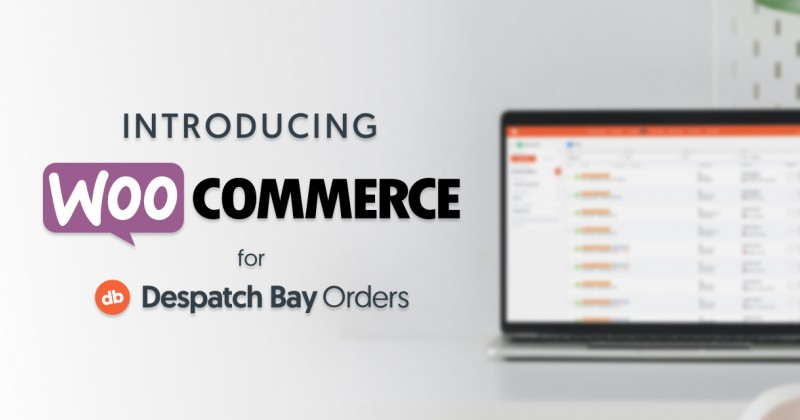 WooCommerce Has Arrived For Despatch Bay